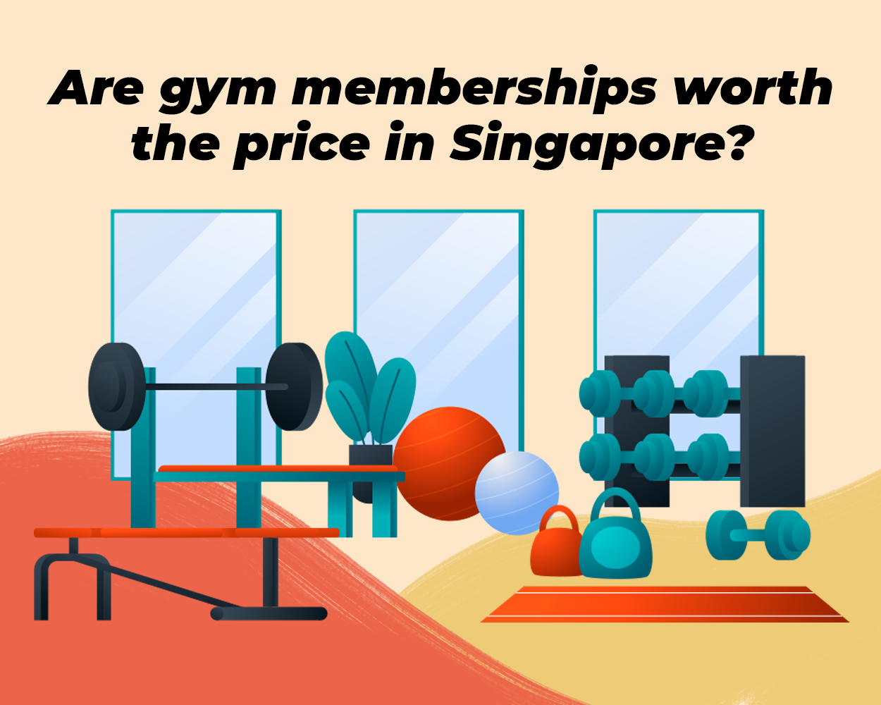 Are gym memberships worth the price in Singapore