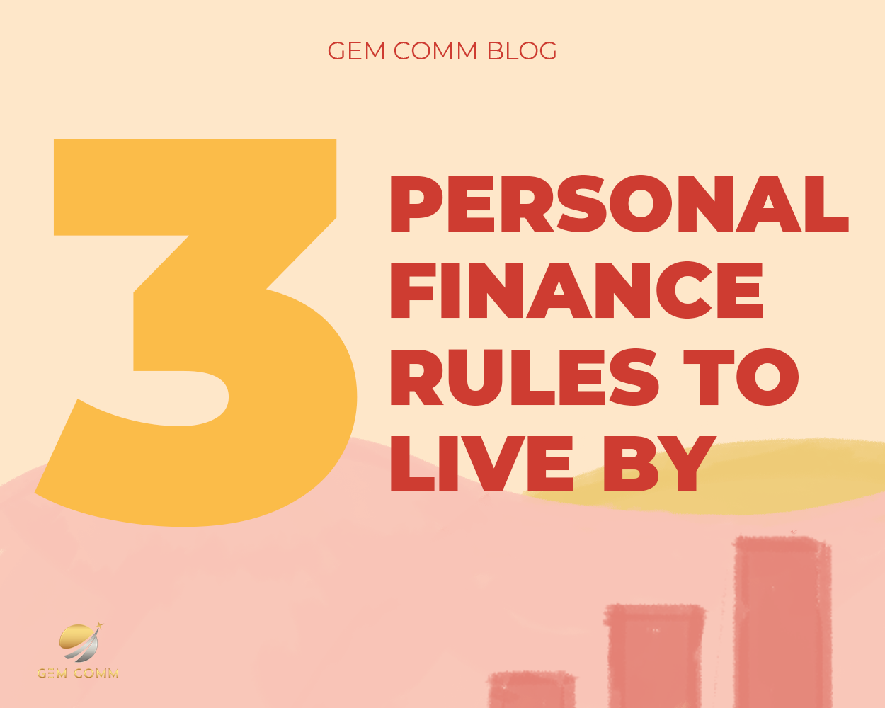 3 personal finance rules to live by